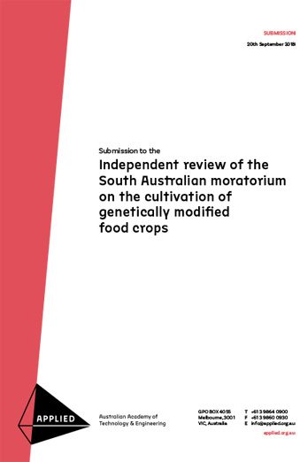 Applied submission to the independent review of the South Australian moratorium on the cultivation of genetically modified food crops