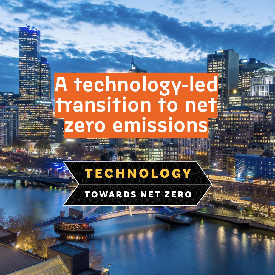 Melbourne skyline A Technology-led transition to net zero emissions